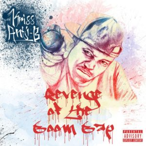 Kriss Anti B, Revenge of the Boombap, album