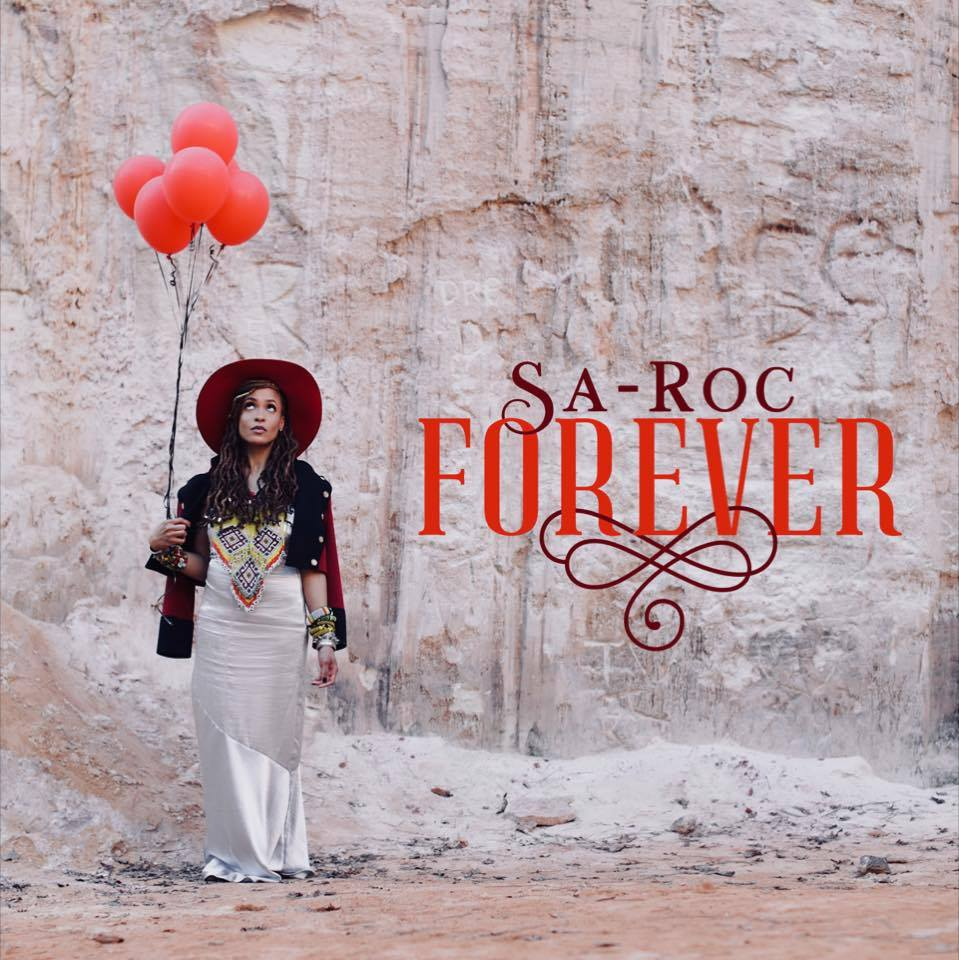 "Album Cover - ""Forever"" by Sa-Roc"