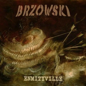 enmityville-by-brzowski