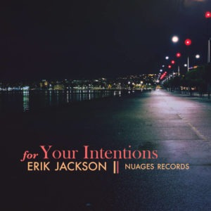 for-your-intentions-by-erik-jackson