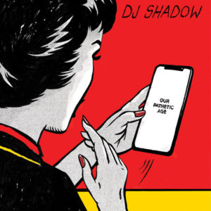 our-pathetic-age-by-dj-shadow